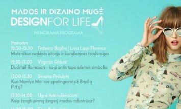 """""""Design for life"""" Kaunui dovanos nemokamas paskaitas apie madą"""