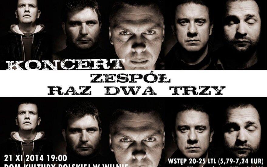 """Koncert zespołu """"Raz, Dwa Trzy"""""""