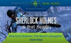 """Žaidimo """"Sherlock Holmes: The Devil's Daughter"""" apžvalga"""