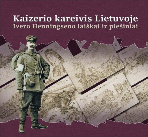 """Knygos """"Kaizerio kareivis Lietuvoje"""" viršelis"""