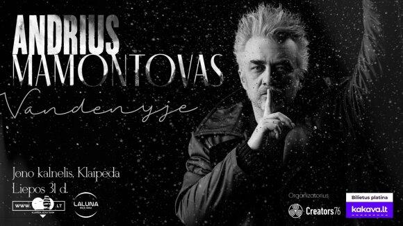 Andrius Mamontovas kviečia į koncertą