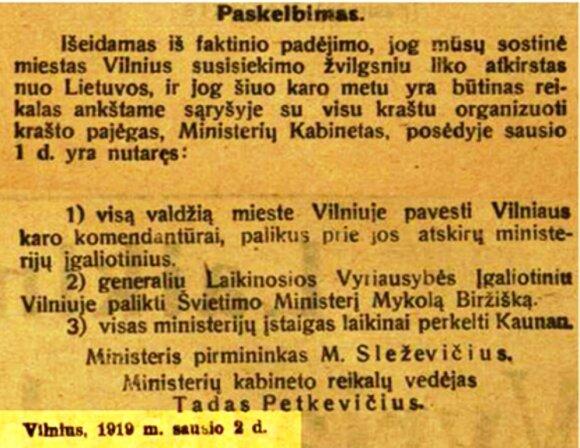 """""""Laikinosios vyriausybės žinios"""" 1919 m. sausio 2 d. informuoja apie valdžios Vilniuje perdavimą karo komendantūrai ir ministerijų perkėlimą į Kauną."""