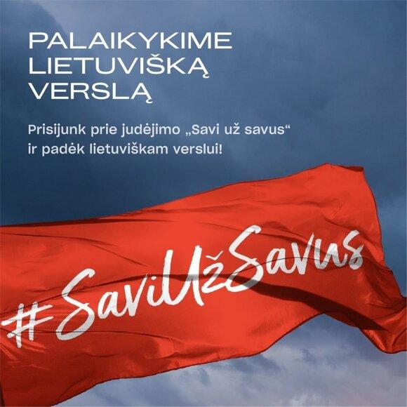 """Gubernijos inicijuotas judėjimas """"Savi už savus"""" kviečia palaikyti lietuviišką verslą."""