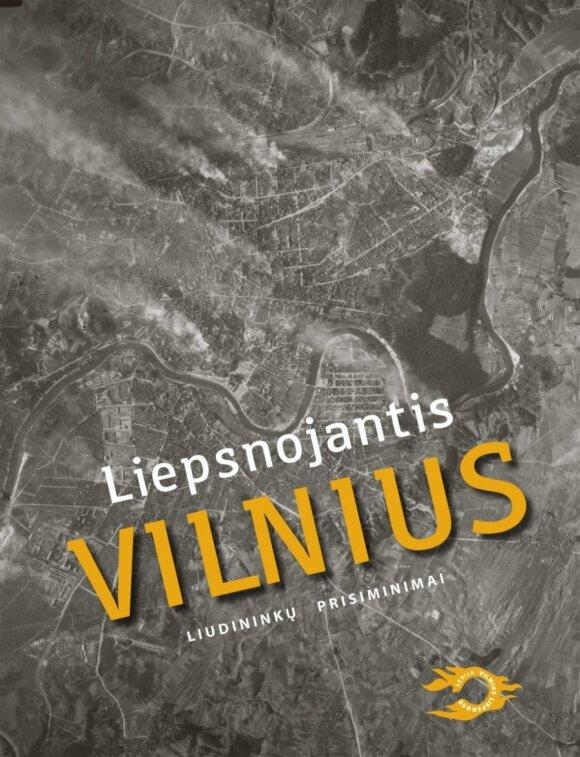 """Knygos """"Liepsnojantis Vilnius"""" viršelis"""
