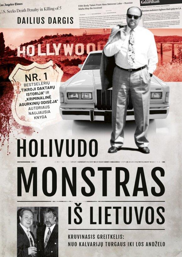 """Dailiaus Dargio knyga """"Holivudo monstras iš Lietuvos"""""""