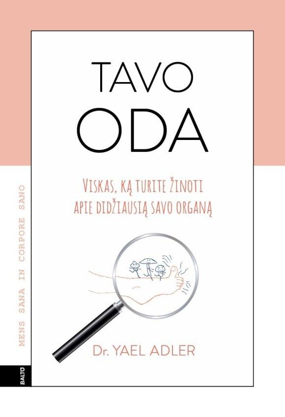 "Yael Adler, knyga ""Tavo oda"", 2019, Balto leidybos namai"