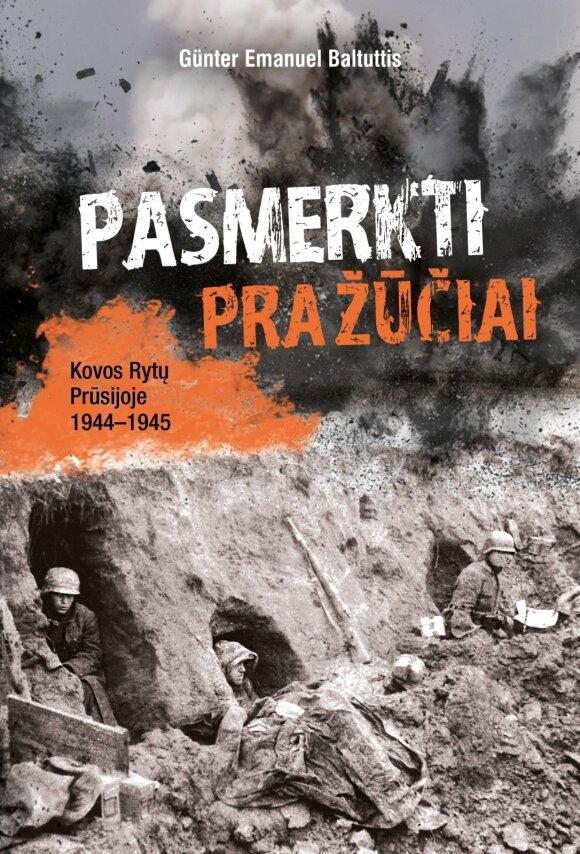 Neeilinis lietuvių kilmės kario talentas nulėmė jam ypatingą vaidmenį: istorija nugulė knygos puslapiuose