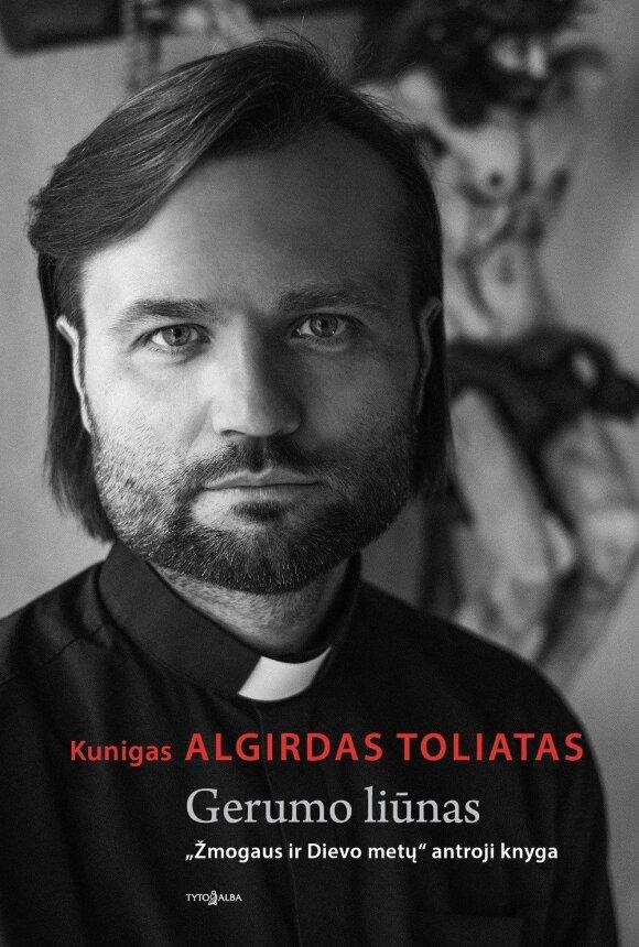 Kunigas Algirdas Toliatas: pašvenčiam Velykas – ir kas toliau?