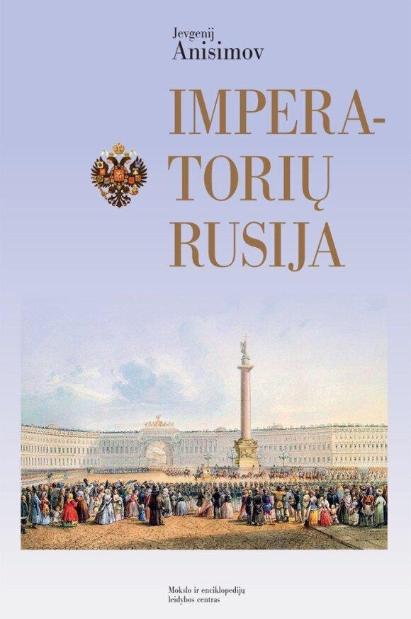 Jevgenij Anisimov Imperatorių Rusija