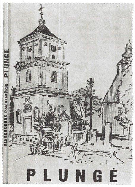 """A. Pakalniškio knyga """"Plungė"""""""