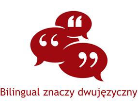 Bilingual znaczy dwujęzyczny
