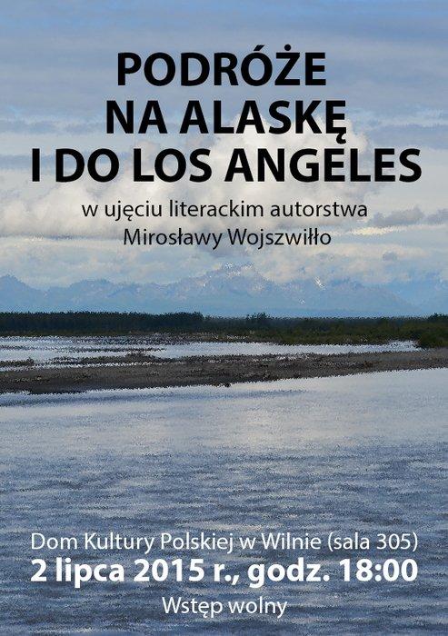 Podróże na Alaskę i do Los Angeles