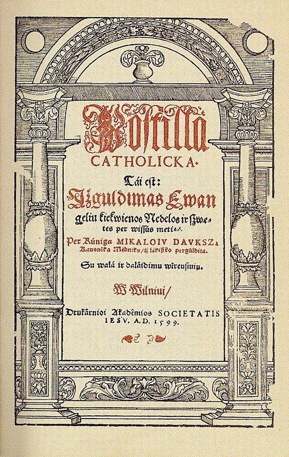 "Mikalojaus Daukšos ""Postilės"" titulinis puslapis. Vilnius, 1599 // antologija.lt nuotr."