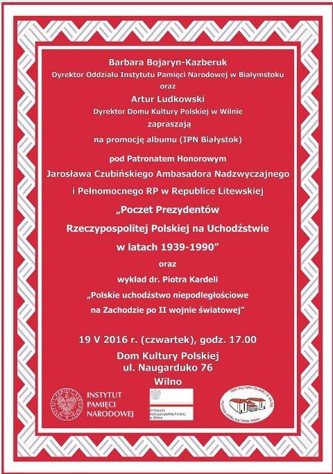 """Promocja albumu """"Poczet Prezydentów Rzeczypospolitej Polskiej na uchodźstwie w latach 1939-1990"""""""
