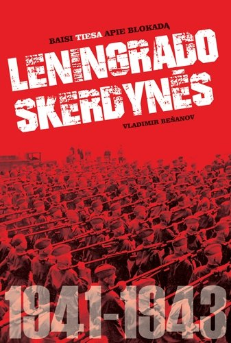 V. Bešanov. Leningrado skerdynės
